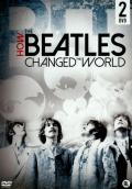 How the Beatles changed the wo...